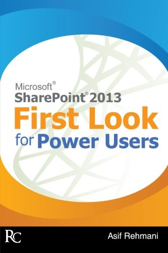9780988481602: SharePoint 2013 - First Look for Power Users