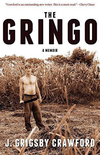 9780988482272: The Gringo: A Memoir