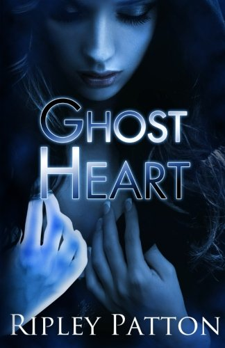Ghost Heart The PSS Chronicles Book 03: Ripley Patton