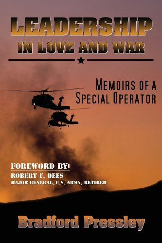 9780988493483: Leadership in Love and War--Memoirs of a Special Operator