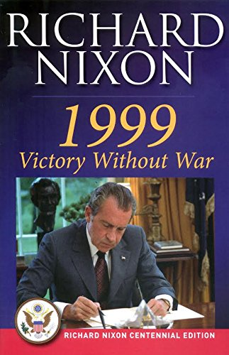 9780988493568: 1999 VICTORY WITHOUT WAR