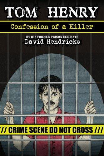9780988495111: Tom Henry: Confession of a Killer