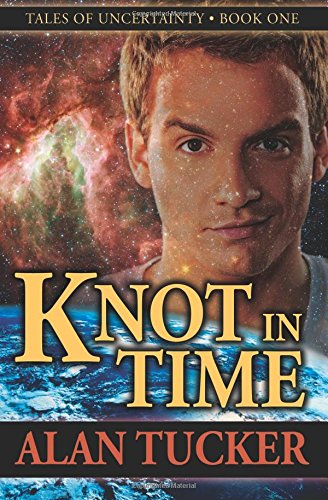 Knot in Time (0988504707) by Alan Tucker