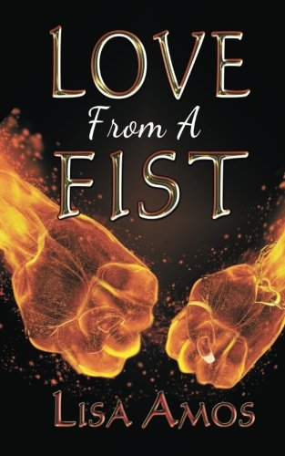 Love From A Fist: Lisa Amos