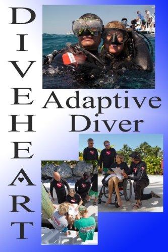 9780988505834: Diveheart Adaptive Diver