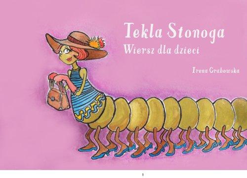 9780988513310 Tekla Stonoga Wiersz Dla Dzieci Polska