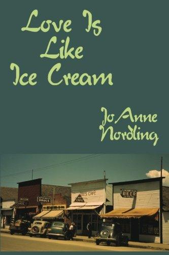 9780988518407: Love Is Like Ice Cream