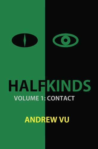 9780988520608: Halfkinds Volume 1: Contact