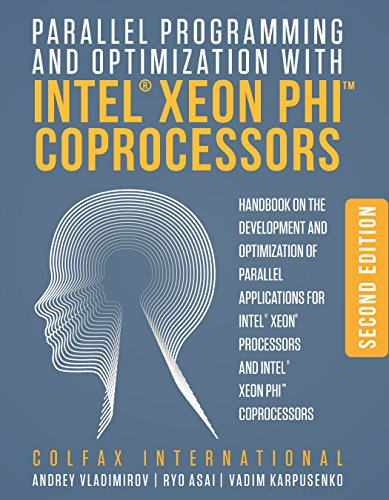 9780988523401: Parallel Programming and Optimization with Intel Xeon Phi Coprocessors