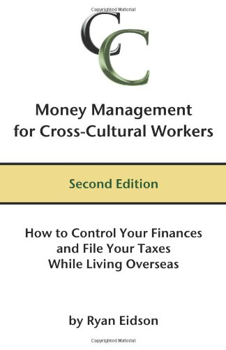 Money Management for Cross-Cultural Workers, Second Edition: Ryan Eidson