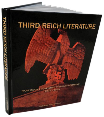 Third Reich Literature: Andreas Gronemann