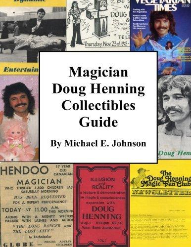 9780988534711: Magician Doug Henning Collectibles Guide