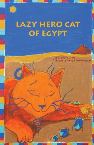 9780988535916: Lazy Hero Cat of Egypt
