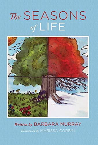 The Seasons of Life (0988537087) by Barbara Murray