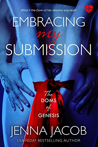 9780988544512: Embracing My Submission: The Doms of Genesis (BDSM Erotic Romance) (Volume 1)