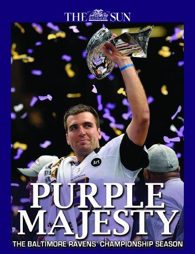 9780988545823: Purple Majesty - Baltimore Ravens Super Bowl Champions