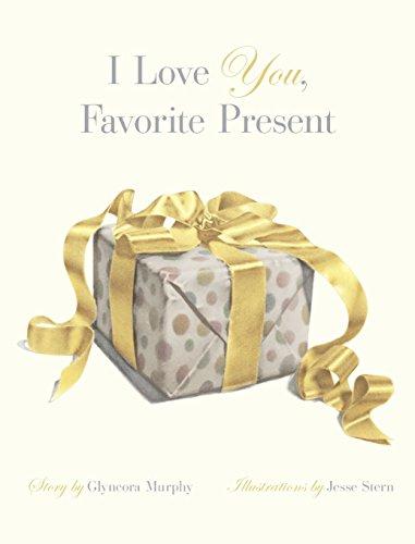 I Love You, Favorite Present: Glyncora Murphy