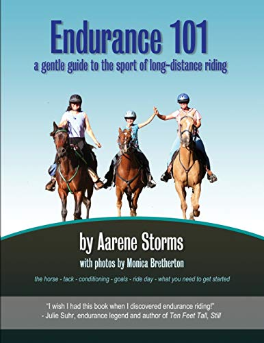 9780988551916: Endurance 101: a gentle guide to the sport of long-distance riding