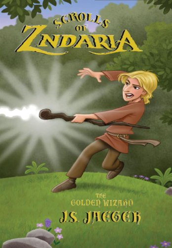 9780988560819: Scrolls of Zndaria: Scroll One: The Golden Wizard