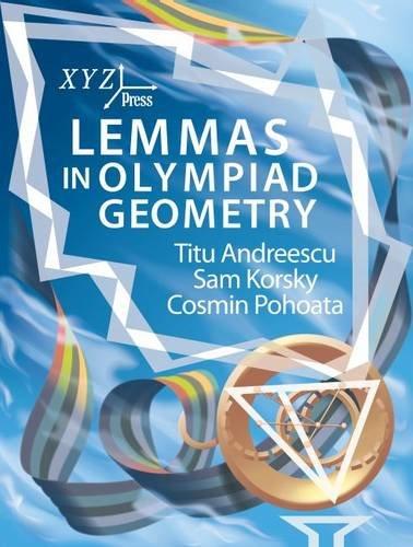 9780988562233: Lemmas in Olympiad Geometry