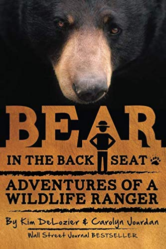 9780988564367: Bear in the Back Seat: Adventures of a Wildlife Ranger in the Great Smoky Mountains National Park (Smokies Wildlife Ranger) (Volume 1)