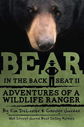 9780988564374: Bear in the Back Seat II: Adventures of a Wildlife Ranger in the Great Smoky Mountains National Park