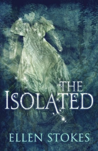 9780988565210: The Isolated