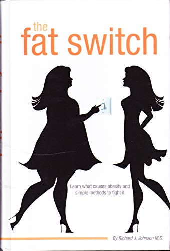 9780988576803: The Fat Switch
