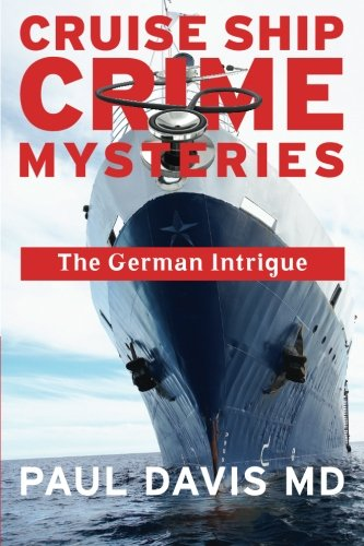 9780988579125: The German Intrigue (Cruise Ship Crimes Mysteries) (Volume 3)