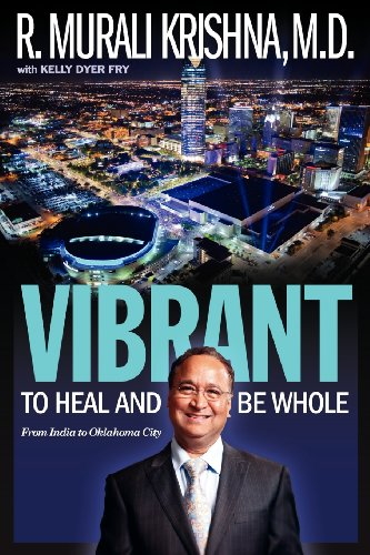 9780988585010: Vibrant: To Heal and Be Whole - From India to Oklahoma City