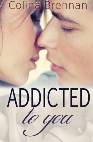 9780988585935: Addicted to You