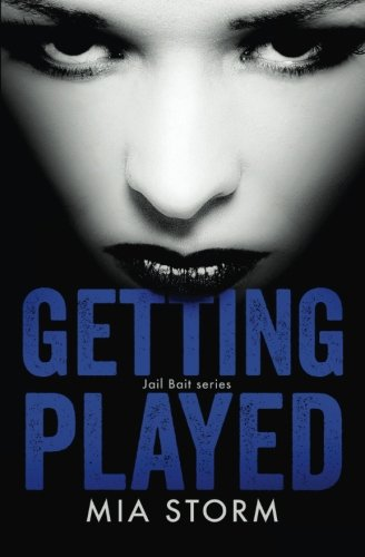 9780988585997: Getting Played (Jail Bait) (Volume 2)
