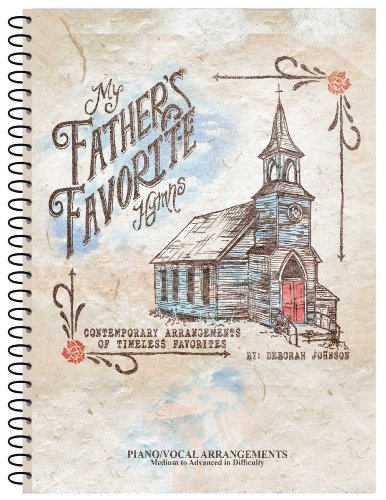 9780988587915: My Father's Favorite Hymns Piano/Vocal Arrangement Book