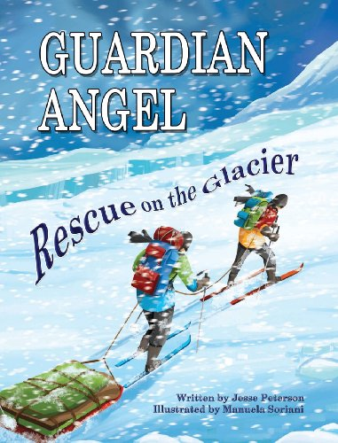 9780988595002: Guardian Angel - Rescue on the Glacier