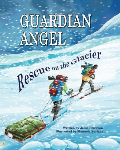 9780988595088: Guardian Angel - Rescue on the Glacier