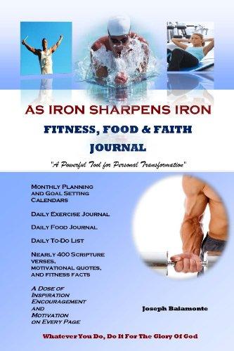 9780988603202: As Iron Sharpens Iron: Fitness, Food, & Faith Journal