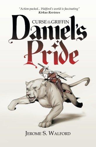9780988611467: Daniel's Pride (Curse of the Griffin)