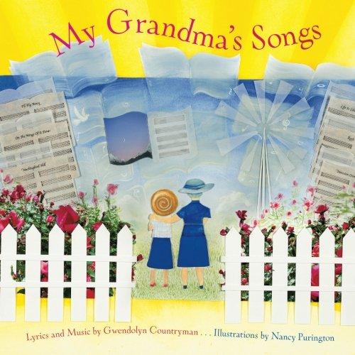 My Grandma's Songs: Countryman, Gwendolyn J.