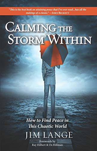 9780988613706: Calming the Storm Within: How to Find Peace in This Chaotic World