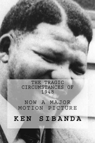 9780988615632: The Tragic Circumstances of 1948