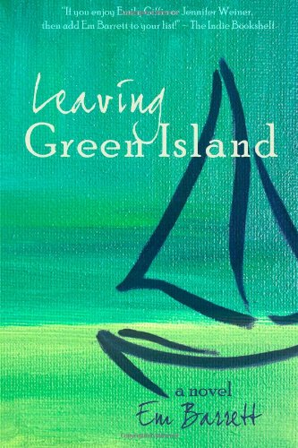 9780988616301: Leaving Green Island: (Green island #1)