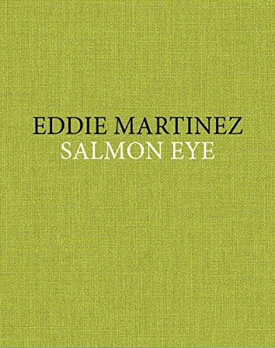 9780988618879: Eddie Martinez: Salmon Eye