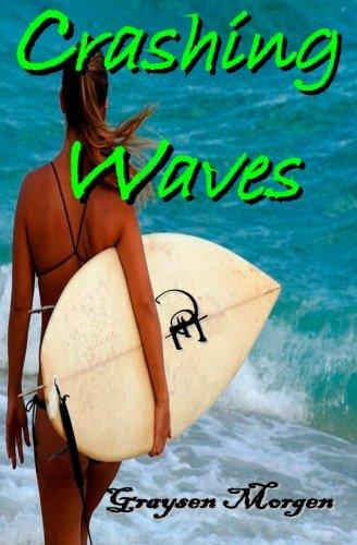Crashing Waves: Graysen Morgen