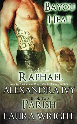 9780988624528: Raphael/Parish: Volume 1 (Bayou Heat)