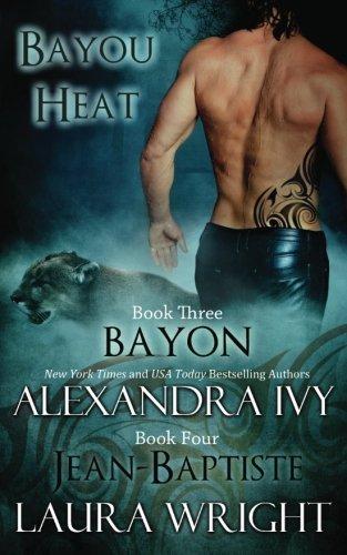 9780988624559: Bayon/Jean-Baptiste (Bayou Heat) (Volume 3)
