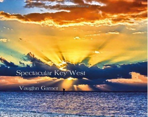 Spectacular Key West: Vaughn Garner