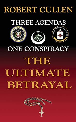 The Ultimate Betrayal: Robert Cullen