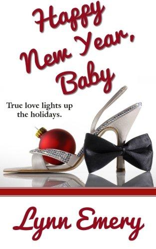 Happy New Year, Baby: Lynn Emery