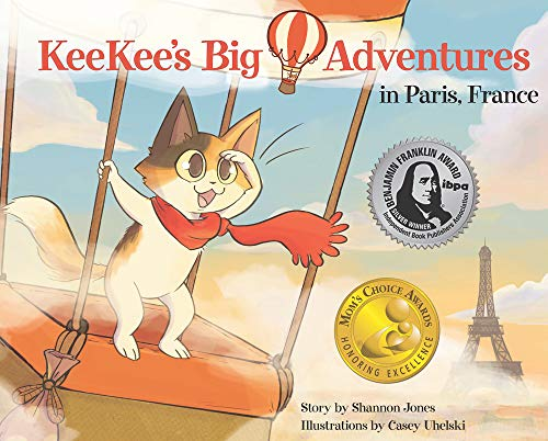 KeeKee's Big Adventures in Paris, France: Jones, Shannon