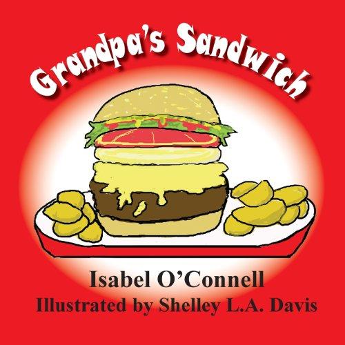 Grandpas Sandwich: Isabel O'Connell